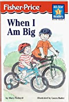 When I Am Big Level 1 (All-Star Readers) by&hellip;