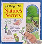 Looking into Nature's Secrets (Looking…