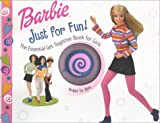 Miller, Sara: Barbie Just for Fun!