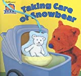 Gaber, Susan: Taking Care of Snowbear (Bear In The Big Blue House)