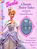 Goldowsky, Jill: Barbie Classic Fairy Tales: Storybook and Charm Bracelet