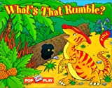 Froeb, Lori: Pop-up Play What's that Rumble?