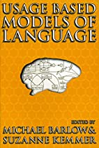 Usage Based Models of Language by Michael…