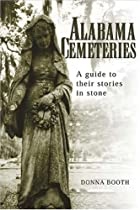 Alabama Cemeteries by Donna Booth