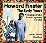 Bradshaw, Thelma Finster: Howard Finster: The Early Years  A Private Portrait of America's Premier Folk Artist