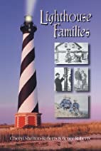 Lighthouse Families by Cheryl…