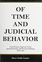Of Time and Judicial Behavior: United States…