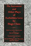 Claus, Hugo: Sacrament And Other Plays Of Forbidden Love