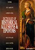 Auchter, Dorothy: Dictionary of Historical Allusions &amp; Eponyms