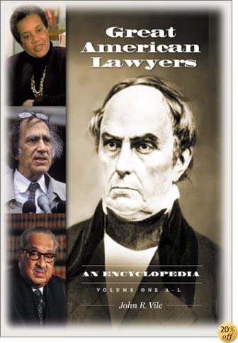 Great American Lawyers: An Encyclopedia (2 Volumes)