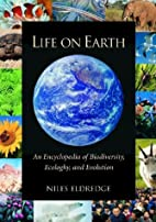 Life on Earth: An Encyclopedia of…
