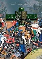The Crusades: An Encyclopedia 4 Volume Set…