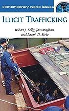 Illicit Trafficking: A Reference Handbook…