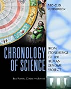Chronology of Science: From Stonehenge to…