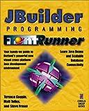 Duntemann, Jeff: Latte Programming FrontRunner: Hands-on Guide to Mastering Java Development with Latte