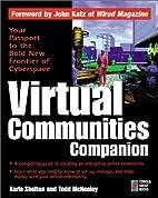 Virtual Communities Companion: Everything…