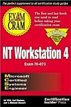 MCSE NT Workstation 4 Exam Cram by Ed Tittel