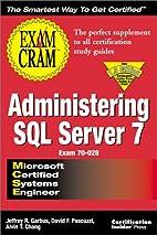 MCSE Administering SQL Server 7 Exam Cram…