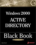 Coriolis Group Staff: Windows 2000 Active Directory and LDAP : Little Black Bk.