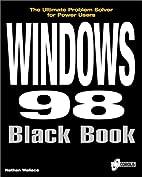 Windows 98 Black Book: The Definitive Guide…