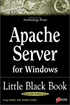 Apache Server for Windows Little Black Book:…