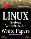 Schindler, Esther: Linux System Administration White Papers