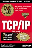 Gary Novosel: MCSE TCP/IP Exam Cram Adaptive Testing Edition: Exam: 70-059
