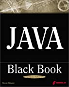 Java Black Book: The Java Book Programmers…