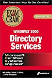 David Watts: MCSE Windows 2000 Directory Services Exam Cram (Exam: 70-217)