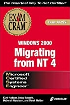 MCSE Migrating from NT 4 to Windows 2000…