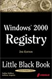 Wallace, Nathan: Windows 2000 Registry Little Black Book