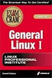 Dulaney, Emmett: LPI General Linux I: Exam 101