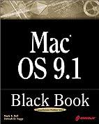 Mac OS 9.1 Black Book: A Comprehensive…