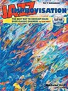 Jazz Improvisation: The Best Way to Develop…