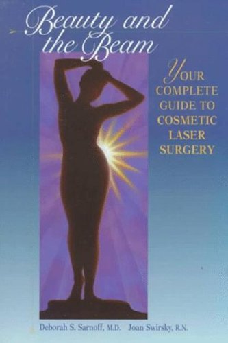 beauty-and-the-beam-the-complete-guide-to-cosmetic-laser-surgery
