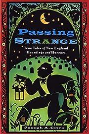 Passing Strange Pa by Joseph A. Citro