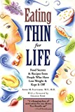 Fletcher, Anne M.: Eating Thin for Life: Food Secrets & Recipes from People Who Have Lost Weight & Kept It Off