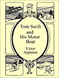 Appleton, Victor: Tom Swift and His Motor Boat