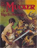 Burroughs, Edgar Rice: The Mucker