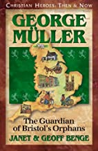 George Muller: The Guardian of…