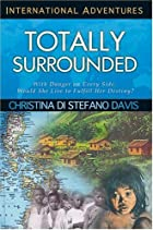 Totally Surrounded (International Adventure)…