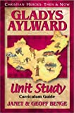 Benge, Janet: Gladys Aylward: Curriculum Guide