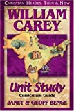 Benge, Janet: William Carey: Curriculum Guide
