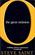 The Great Omission: Fulfilling Christ's…