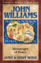 John Williams: Messenger of Peace by Janet…