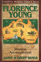 Florence Young: Mission Accomplished by…