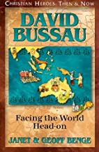David Bussau: Facing the World Head-on by…