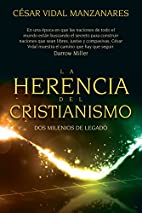 La herencia del cristianismo: Dos milenios…
