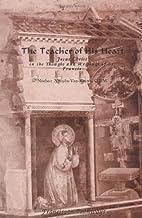 The Teacher of His Heart: Jesus Christ in…