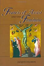 Francis of Assisi and the Feminine by…